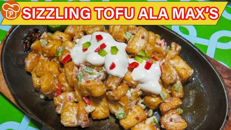 Max S Style Sizzling Tofu Recipe Panlasang Pinoy Recipes
